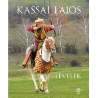 Kassai Lajos LEVELEK Könyv új 2018!!!